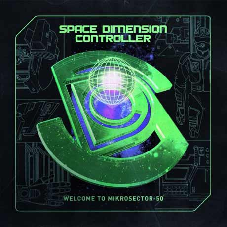 Space Dimension ControllerWelcome To Mikrosector-50