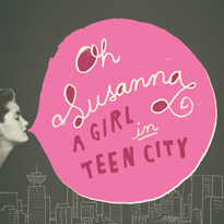 Oh Susanna Returns with 'A Girl in Teen City' LP