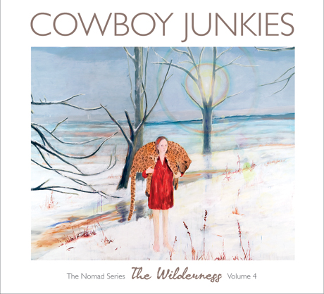Cowboy Junkies Announce Fourth Volume in 'The Nomad Series'