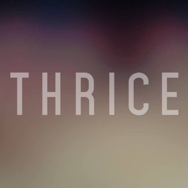 Thrice Roll Out North American Tour