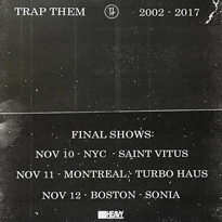 Trap Them Call It Quits, Announce Final Shows
