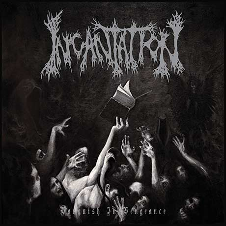IncantationVanquish in Vengeance