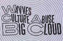 "Wavves and Culture Abuse Link Up for New Track ""Big Cloud"""