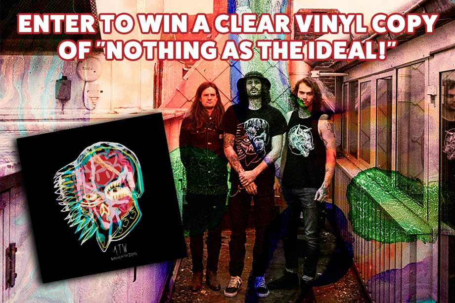 All Them Witches – Enter for a chance to win a clear vinyl copy of 'Nothing as the Ideal'