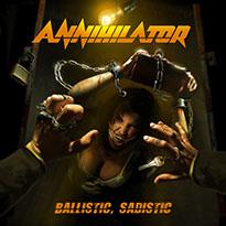 Annihilator Ballistic, Sadistic