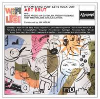 Art Brut Wham! Bang! Pow! Let's Rock Out!