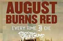 August Burns Red Take Every Time I Die, Stick to Your Guns on Fall North American Tour