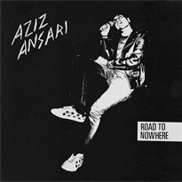 "Aziz Ansari Announces ""Road to Nowhere"" North American Tour"