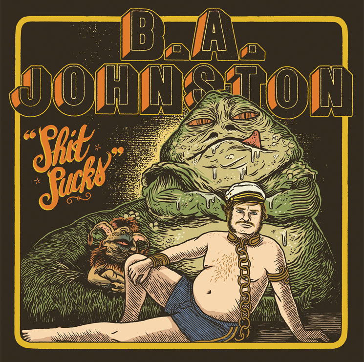 B.A. Johnston\'Shit Sucks\' (album stream)