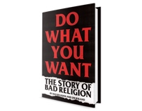 Bad Religion Autobiography 'Do What You Want' Is Compelling but Sanitized Account of the Punk Icons By Bad Religion and Jim Ruland
