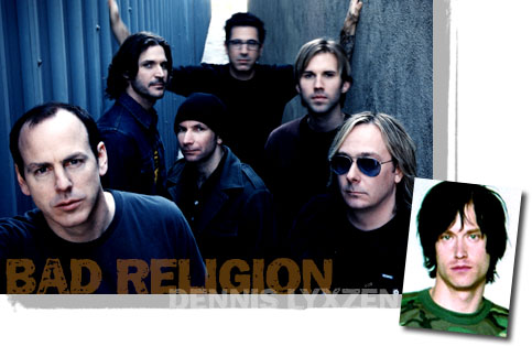 Bad Religion's Brett Gurewitz Exclusively Interviewed by (International) Noise Conspiracy's Dennis LyxzénBack To The Beginning