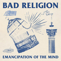 Bad Religion Call for 'Emancipation of the Mind' on New Single