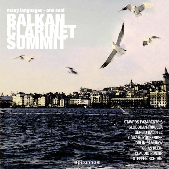 Balkan Clarinet SummitMany Languages One Soul