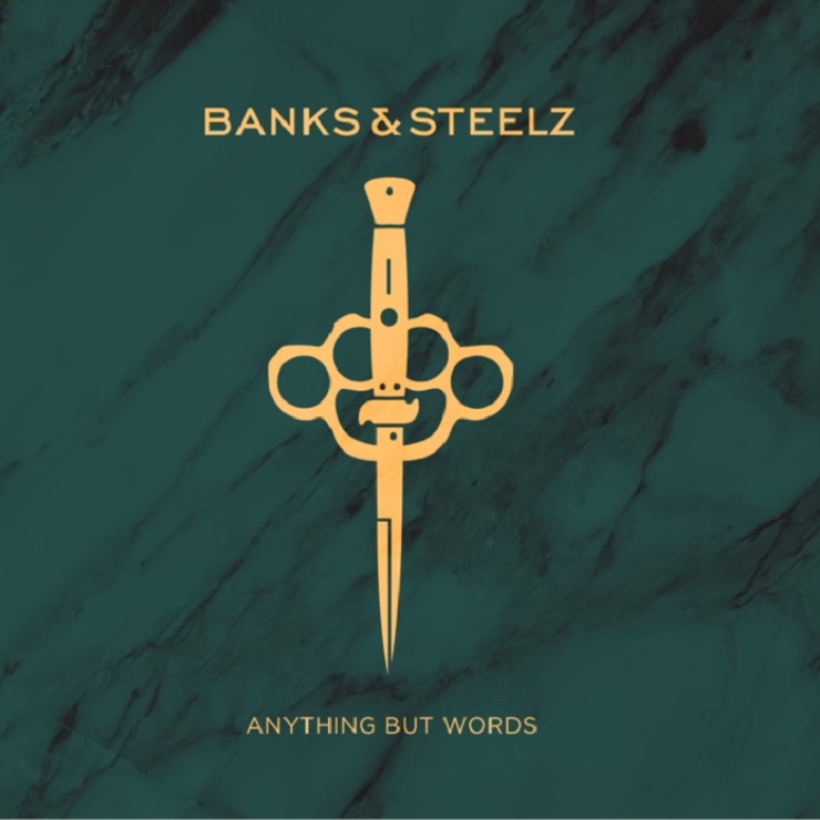 Banks & SteelzAnything But Words