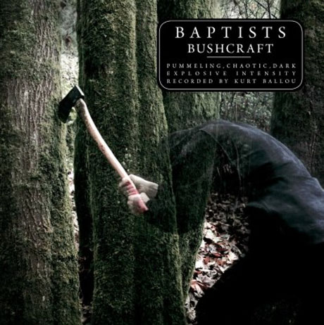 Baptists - 'Bushcraft' (album stream)