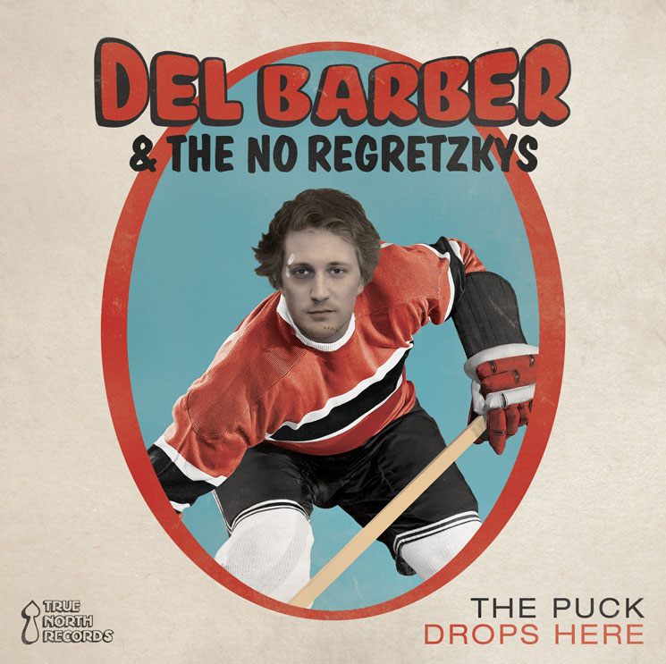 Del Barber & the No Regretzkys Lace Up for Hockey-themed LP, Shoot Out New Single