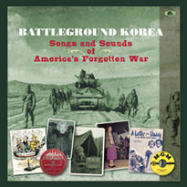 Various Battleground Korea: Songs and Sounds of America's Forgotten War