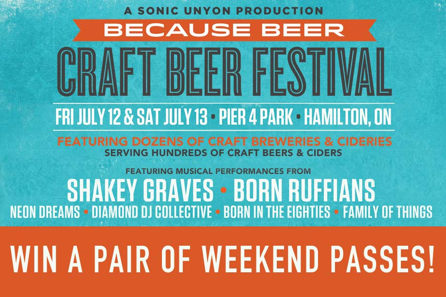 Because Beer — Win a Pair of Weekend Passes to Because Beer Craft Beer Festival! - Enter on Exclaim!