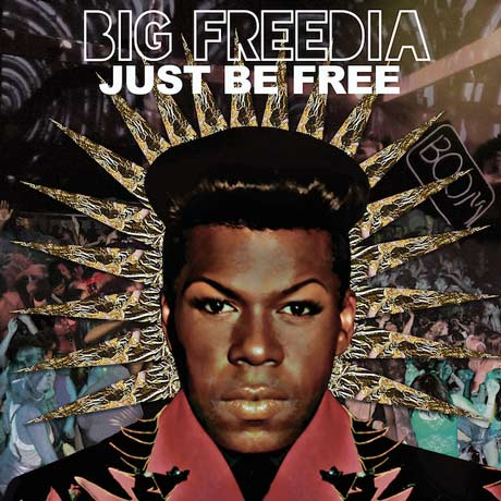 Big FreediaJust Be Free