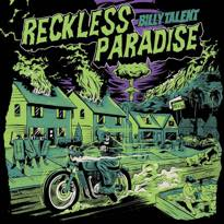 """Billy Talent Unleash New Single """"Reckless Paradise"""""""