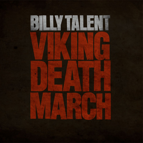 "Billy Talent""Viking Death March"""