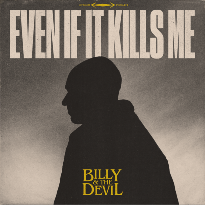 Billy & the Devil, Canada's Newest Outlaw, Releases Debut Single