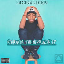 Bishop Nehru Unveils New EP