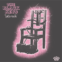 "The Black Keys ""Let's Rock"""
