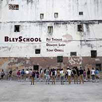 Pat Thomas / Dominic Lash / Tony Orrell BleySchool