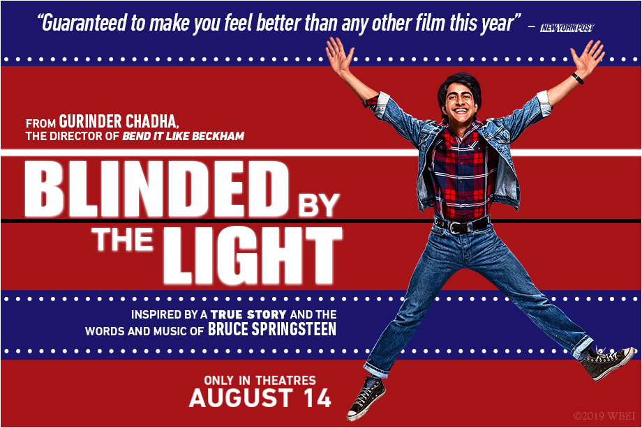 'BLINDED BY THE LIGHT' – Win Passes to the Advance Screening!