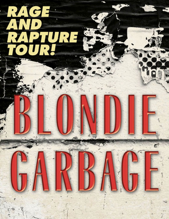"Blondie and Garbage to Hit Toronto on ""Rage and Rapture Tour"""