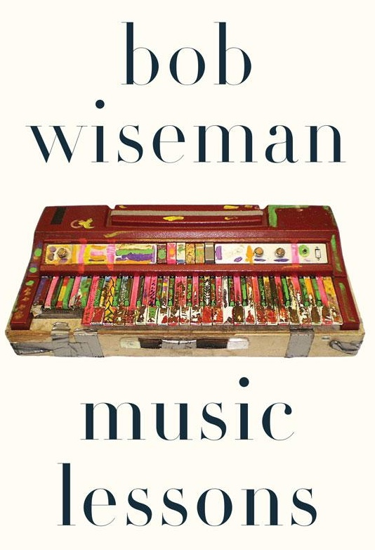 You Might Not Know Bob Wiseman's Name, but You'll Appreciate His 'Music Lessons'