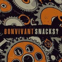Snacks? / Bonvivant