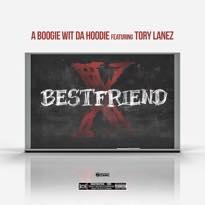 "A Boogie wit da Hoodie ""Best Friend"" (ft. Tory Lanez)"