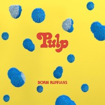 Born Ruffians Don't Have Much 'PULP' to Wring Out