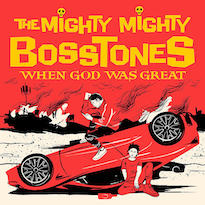The Mighty Mighty Bosstones Announce New Album 'When God Was Great'