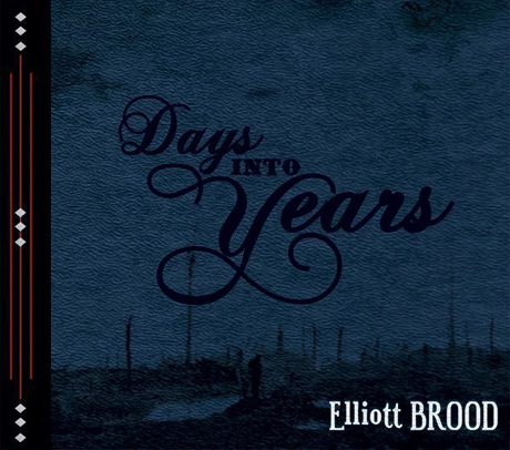 Elliott BroodDays Into Years