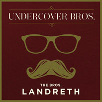 The Bros. Landreth Take on Steely Dan, Wings, Lyle Lovett for 'Undercover Bros.' EP