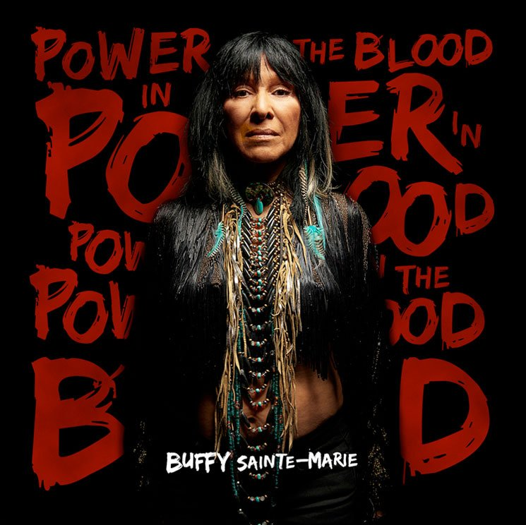 "Buffy Sainte-Marie""Power in the Blood"""