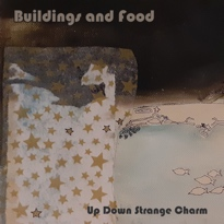 Buildings and Food Makes the Retro Sound New Again on 'Up Down Strange Charm'