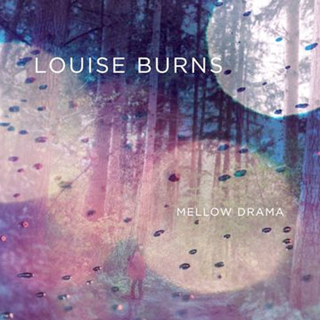 Louise Burns Revels in Mellow Drama on Debut Album