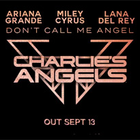Here's the Release Date for Ariana Grande, Miley Cyrus and Lana Del Rey's 'Charlie's Angels' Song