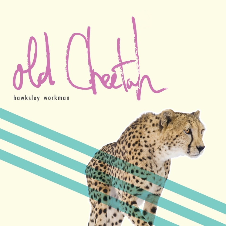 Hawksley Workman'Old Cheetah' (album stream)