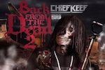 Chief Keef - 'Back From the Dead 2' (mixtape)