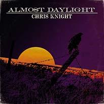 Chris Knight Almost Daylight