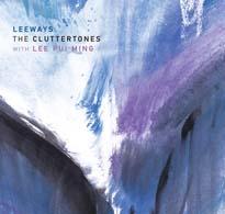The Cluttertones Leeways