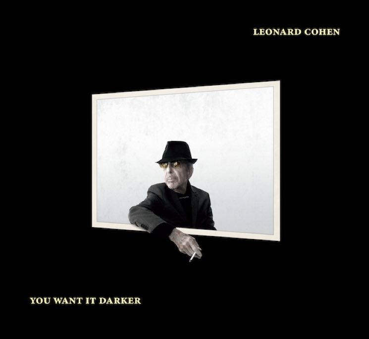 Leonard CohenYou Want It Darker