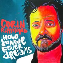 Corin Raymond Returns with 'Hobo Jungle Fever Dreams,'  Maps Out Canadian Tour