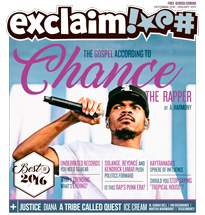 Chance the Rapper, Justice and the Best of 2016 Fill Exclaim!'s Year-End Issue