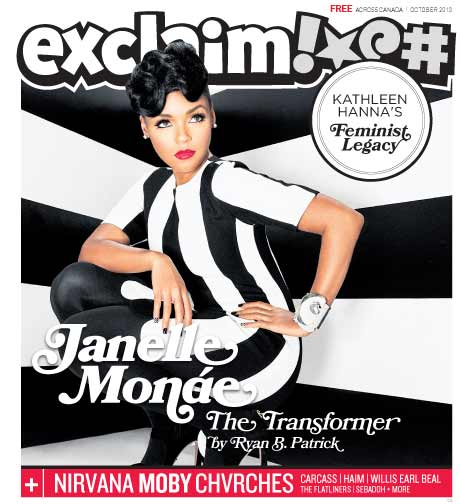 Janelle Mon�e, Kathleen Hanna, Moby, Chvrches and HAIM Fill Exclaim!\'s New Issue